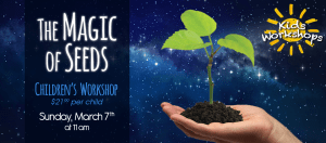 The Magic of Seeds - Kids' Workshop @ Dees' Nursery