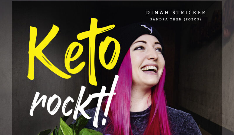 "Mein Buch ""Keto rockt!"" ab 30. Oktober 2020 im Handel"