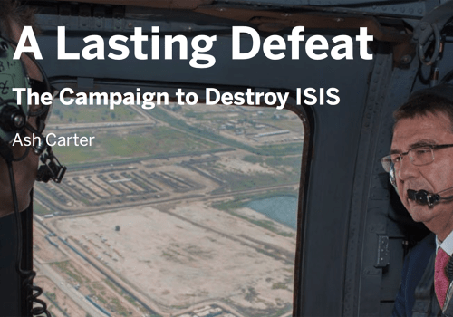 Belfer Center's 'A Lasting Defeat: The Campaign to Destroy ISIS'