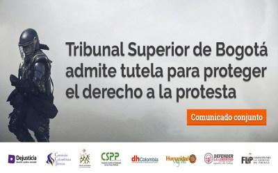 Tribunal superior de Bogotá admite tutela para proteger el derecho a la protesta