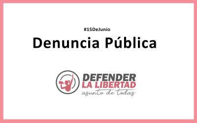 Denuncia Pública: #15DeJunio
