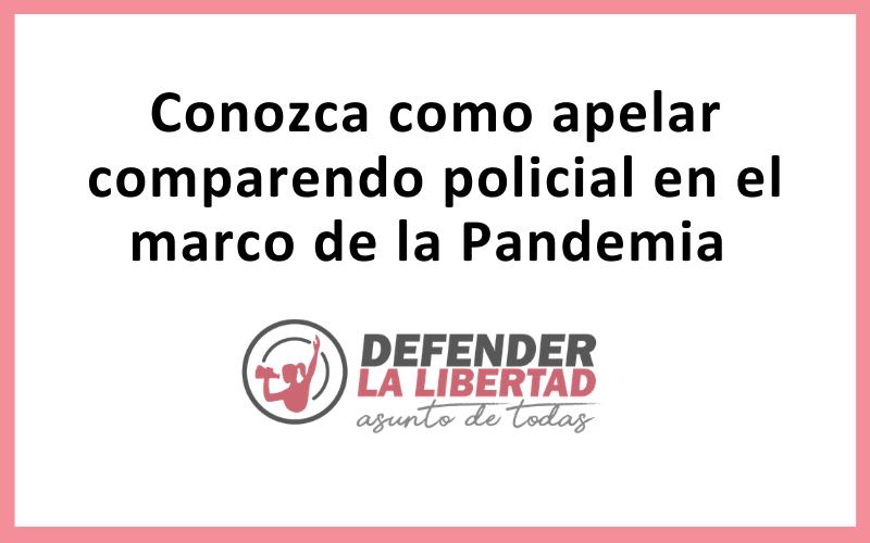 Conozca como apelar comparendo policial en el marco de la Pandemia