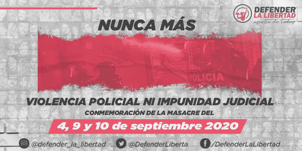 Del 4, 9 y 10 de septiembre del 2020 al 2021: La memoria ciudadana frente a la impunidad de las balas policiales