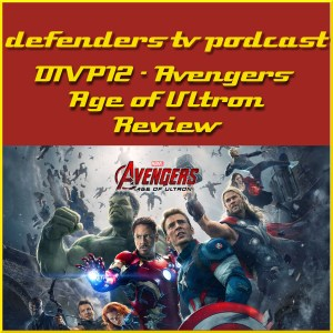 DTVP12 Avengers Age of Ultron Review