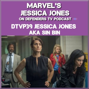 Jessica Jones S01E09 AKA Sin Bin Podcast