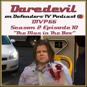 DTVP66 Daredevil S02E10 The Man In The Box Podcast