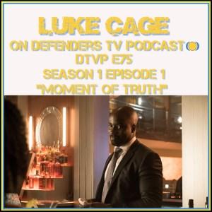 DTVP75 Luke Cage Episode 1 Podcast