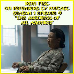 Iron Fist Episode 9 Review