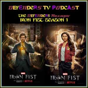 Iron Fist Season One Recap