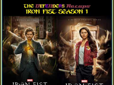 Iron Fist Season One Recap