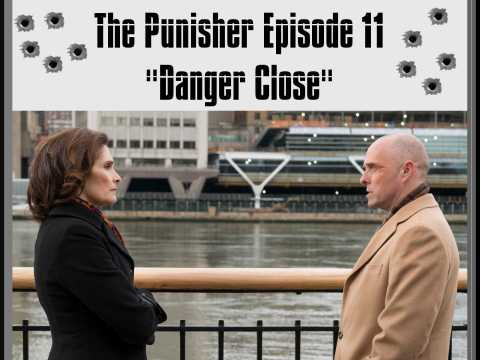 Punisher Episode Eleven Review