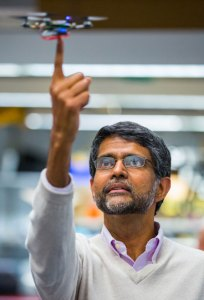 Prof. Vijay Kumar, of the School of Engineering University of Pennsylvania. A pioneer in quadrotor robotics, Kumar is currently assigned to the White House Office of Science and Technology Policy where he serves as the assistant director for robotics and cyber physical systems.
