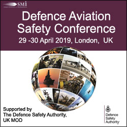 Defence Aviation Safety Conference,  Supported by The Defence Safety Authority, UK MoD, 29-30 April 2019, London, UK