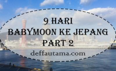 9-hari-babymoon-ke-jepang-part-2