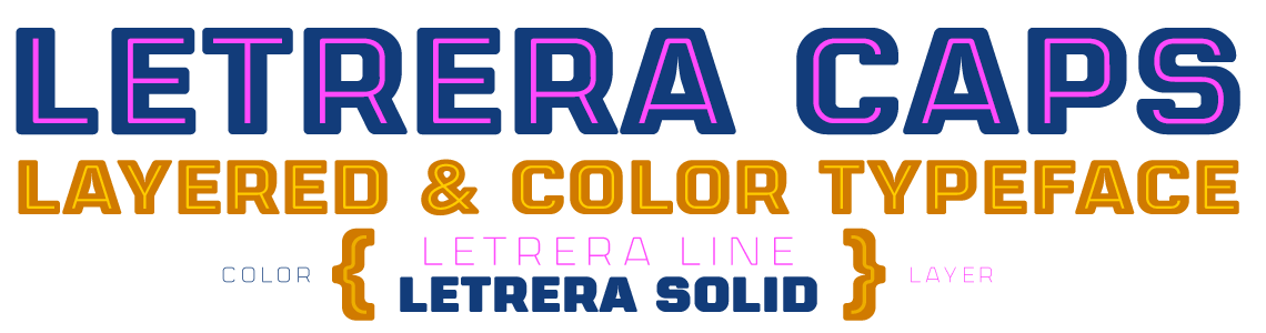Letrera Caps. Layered & Color Typeface