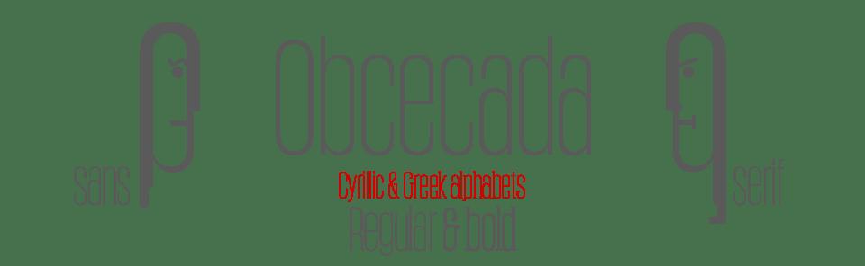 Obcecada Pro Sans & Serif Extra Condensed - Reg & Bold - Cyrillec & Greek