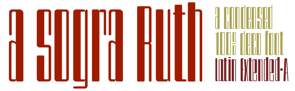 A sogra Ruth Ultra Condensed Modernist Font