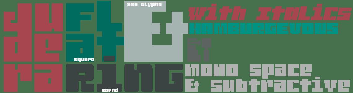 Judera Flat & Ring with Italics. Monospace & Subtractive