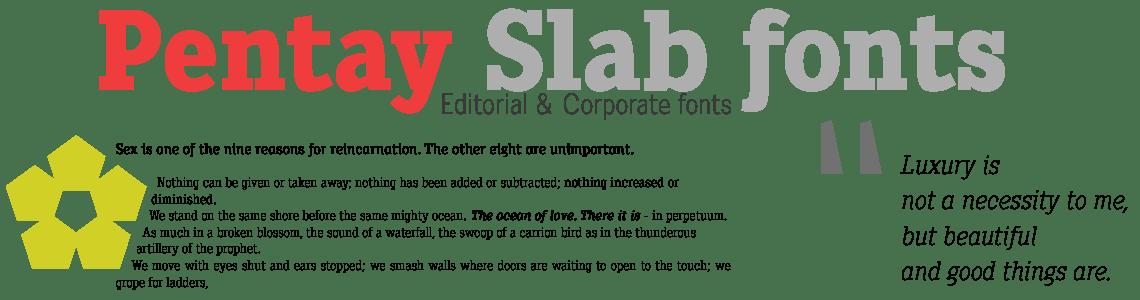 Pentay Slab Serif. Editorial & Corporate Fonts