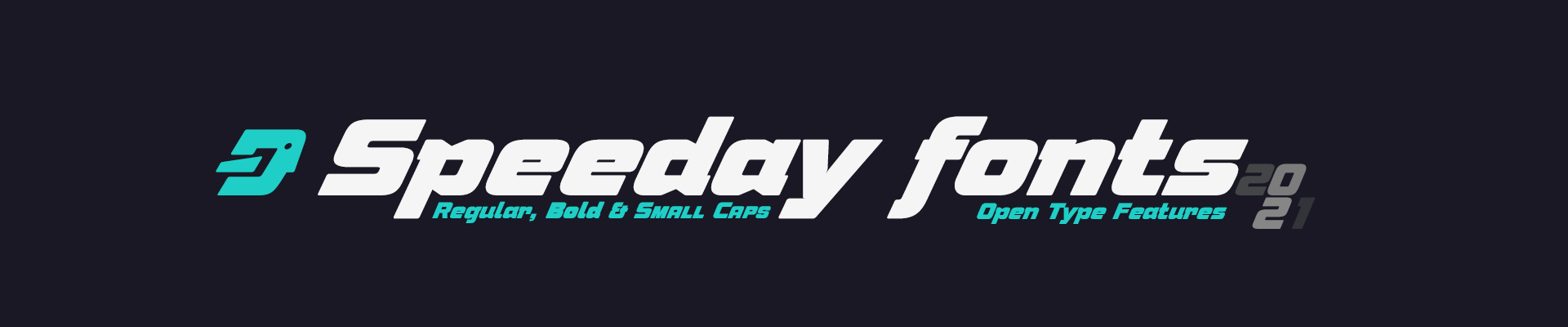 Speeday fonts, 3 original styles. Open Type Features