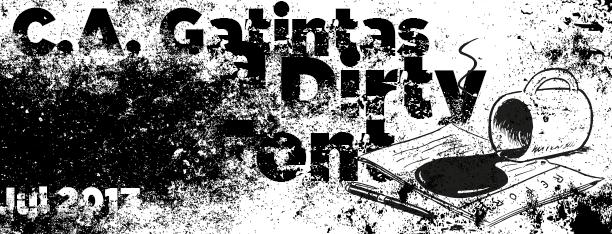 C.A. Gatintas, la tipografía sucia