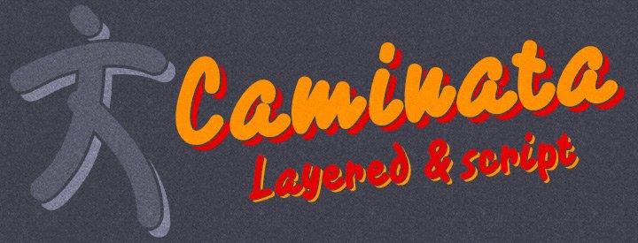 Caminata -Layered & Script-