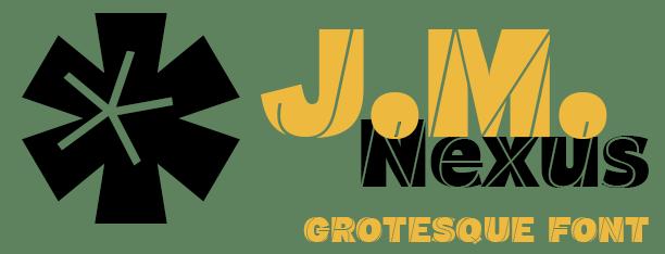 J.M. Nexus Grotesque