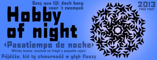 Hobby of night