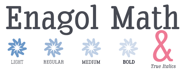 Enagol Math -Rounded Serif-