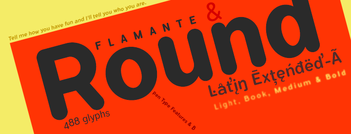 Flamante Round Family