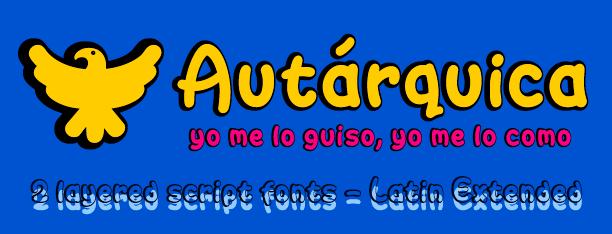 Autárquica -2 layered fonts-