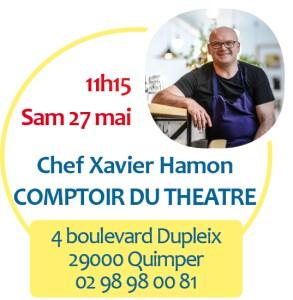 Chef Xavier Hamon samedi 26 mai