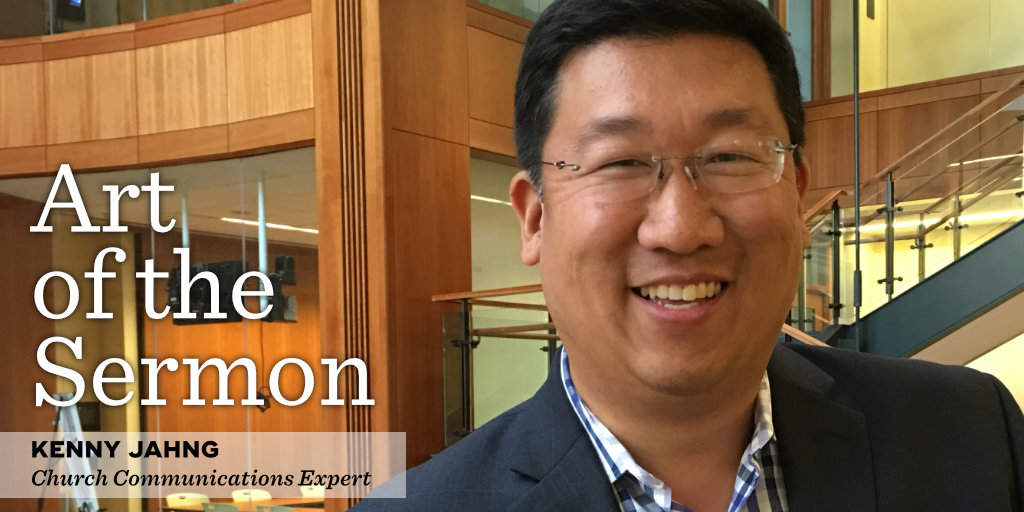 35: The Focus of Church Communications – An Interview with Kenny Jahng – Art of the Sermon