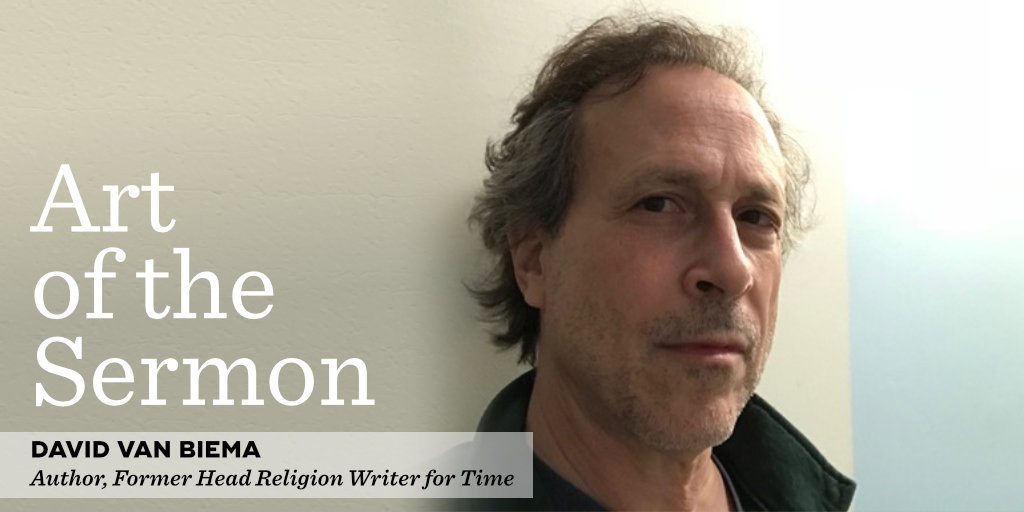 59: The Prayer Wheel – An Interview with David Van Biema – Art of the Sermon