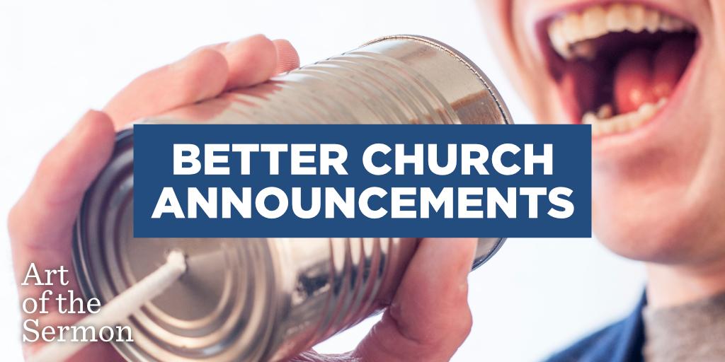 63: Better Church Announcements – Art of the Sermon