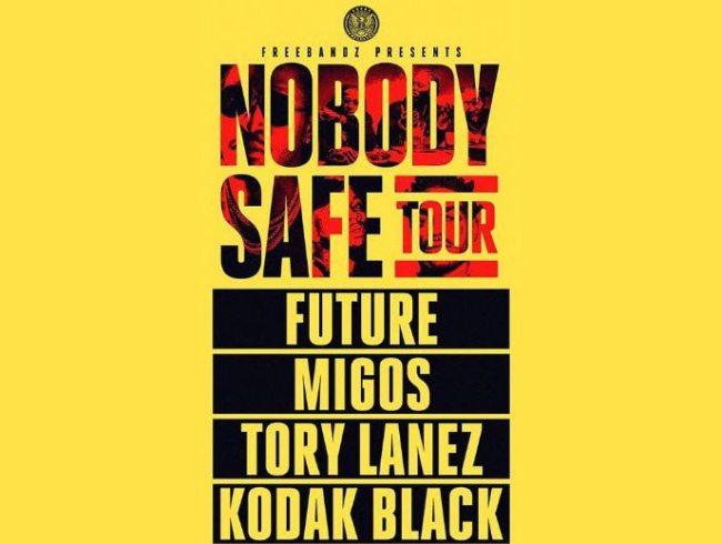 Future Nobody Safe Tour Migos Tory Lanez Kodak Black