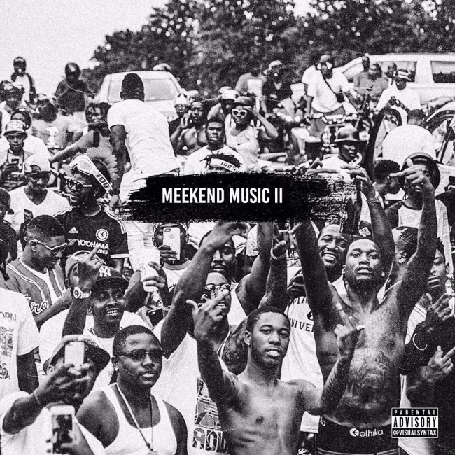 Meek Mill Meekend Music 2 Download