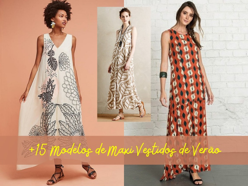 +15 Modelos de maxi vestidos de verão