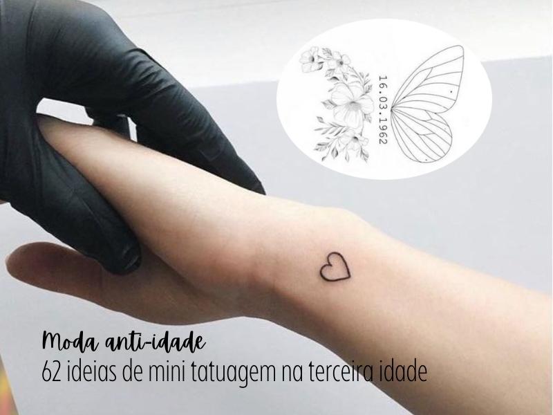 Moda anti-idade: 62 ideias de mini tatuagem na terceira idade