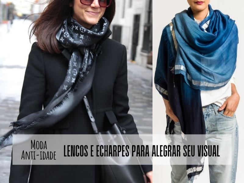 Moda anti-idade: Lenços e echarpes para alegrar o seu visual