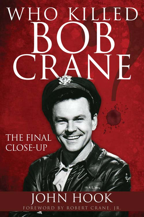 Who killed Bob Crane  Defrosting Cold Cases