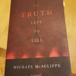 No truth left to tell by Michael McAuliffe