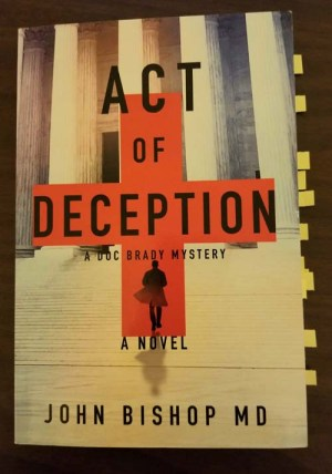Act of Deception John Bishop MD