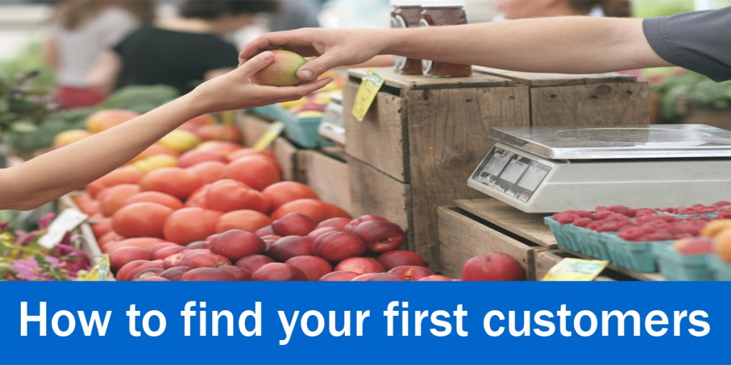 How to find your first customers