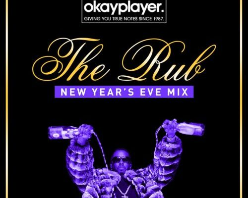 The Rub x Okayplayer – 2016 New Year's Eve Mix
