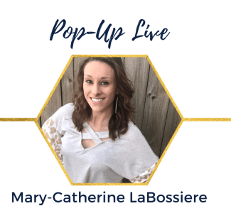 Pop Up Live with photo of Mary-Catherine