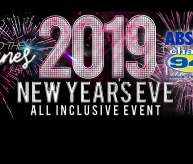 Omahas Number One Hit Music Station Channel 94 1 Has Teamed Up With Absolute Vodka To Throw Omahas Hottest All Inclusive New Years Eve Party To