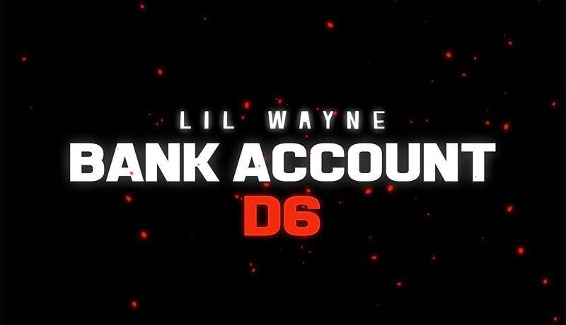 New Music Lil Wayne Bank Account Blackin Out Audio Hot97
