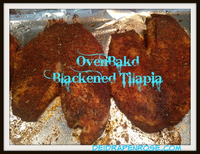 Deidra Penrose, Oven Baked Blackened Tilapia, clean eating recipes, healthy dinner recipes, NPC figure competitor meal plan, beachbody challenge groups, Top beachbody coach Harrisburg, successful health and fitness coach, 21 day fix meal plan, T25 meal plan, weight loss recipes