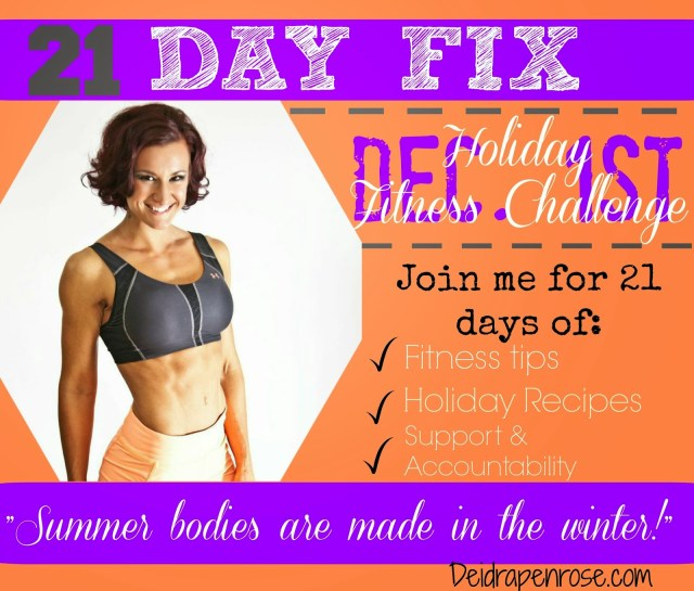 Deidra Penrose, 21 day fix transformation, 21 day fix results, weight loss results, home fitness program, fitness motivation, team beachbody Harrisburg, top health and fitness coach, Shakeology results, accountability, lose up to 30 pounds in 30 days, team beach body programs, holiday recipe, holiday healthy tips